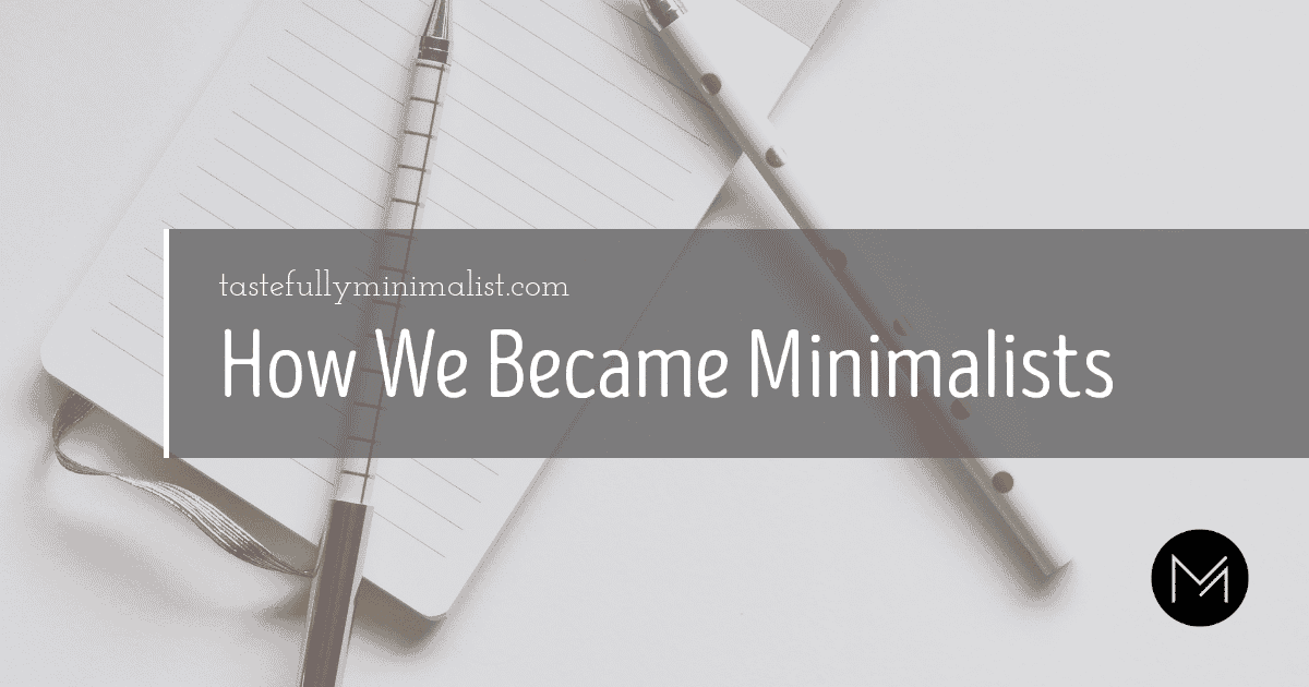 how we became minimalists