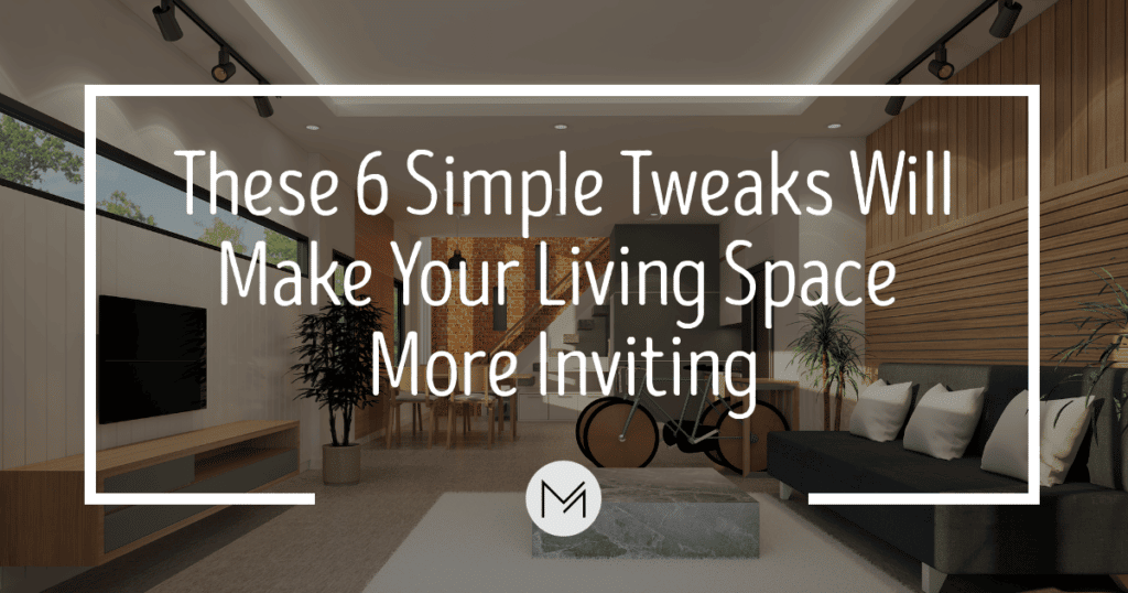 6 Simple Tweaks