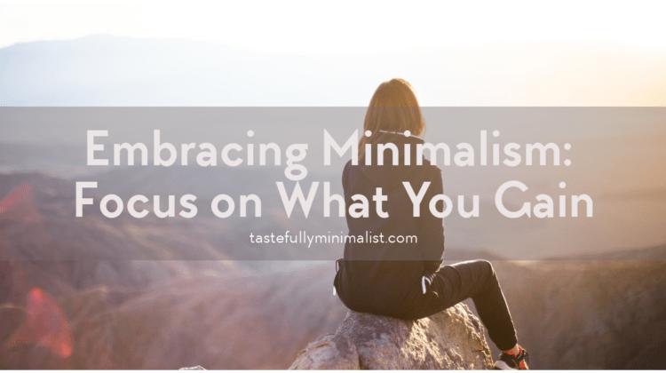 Embracing Minimalism